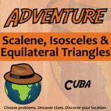 Adventure Math Worksheet -- Scalene, Isosceles & Equilateral Triangles -- Cuba