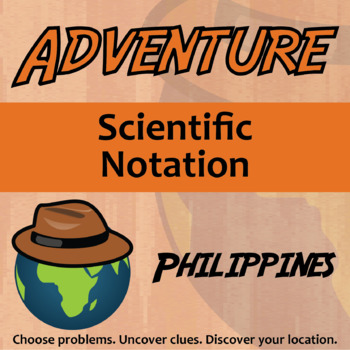 Choose Your Own Adventure -- Scientific Notation -- Philippines