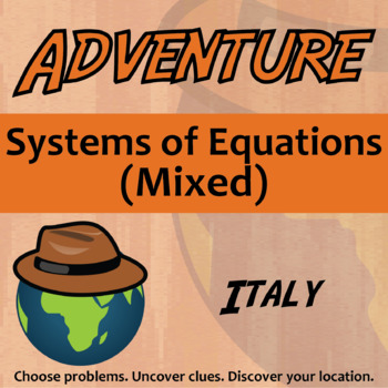 Choose Your Own Adventure -- Systems of Equations (Mixed) -- Italy