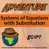 Adventure Math Worksheet -- Systems of Equations with Substitution -- Egypt