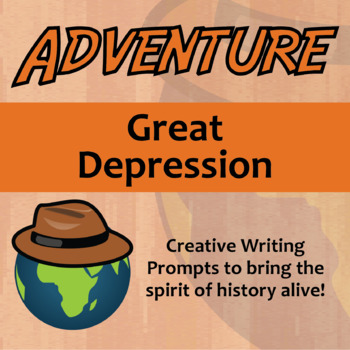 Adventure -- The Great Depression - Creative Writing Prompts