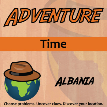 Choose Your Own Adventure -- Time -- Albania