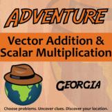 Adventure Math Worksheet -- Vector Addition & Scalar Multiplication -- Georgia
