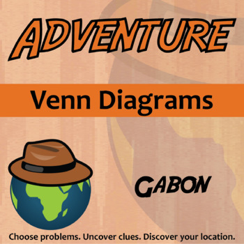 Choose Your Own Adventure -- Venn Diagrams -- Gabon