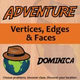 Adventure Math Worksheet -- Vertices, Edges & Faces -- Dominica