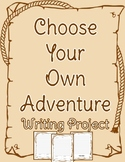 Choose Your Own Adventure Writing Project