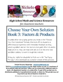 Choose Your Own Solution III - Factors and Products