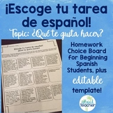 Choose Your Spanish Homework: ¿Qué te gusta hacer?