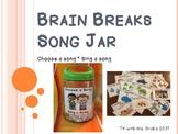 Choose a Song, Sing a Song Brain Break Jar