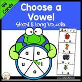 Choose a Vowel:  Short and Long Vowel Set