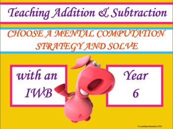 Choose a mental computation strategy and solve