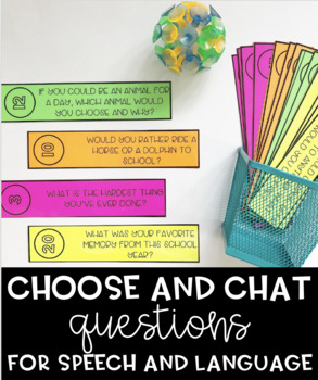 Choose and Chat Questions for Speech and Language - End of the Year Edition