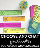 Choose and Chat Questions for Speech and Language - End of