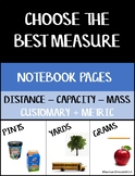 Choose the Best Measure - Notebook Pages - Distance/Capacity/Mass