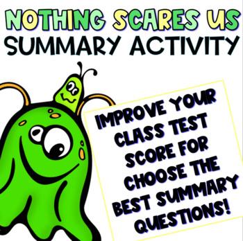 Choose the Best Summary Practice: Nothing Scares Us by Frieda Wishinsky