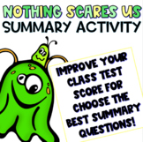 Choose the Best Summary Practice: Nothing Scares Us by Fri