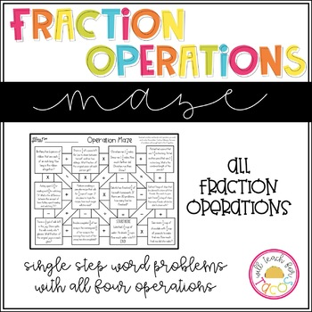 Choose the Operation Maze Level 3 Fraction Word Problems