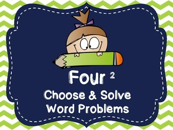 Choose the Operation & Solve Word Problems