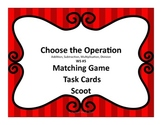 Choose the Operation Task/Matching/Scoot Cards #5