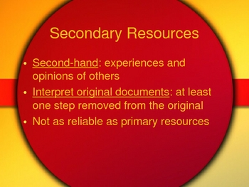 Choosing Appropriate Resources & Primary vs. Secondary Resources PowerPoint