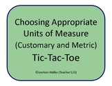 Choosing Appropriate Units of Measure (Customary and Metric) Tic-Tac-Toe