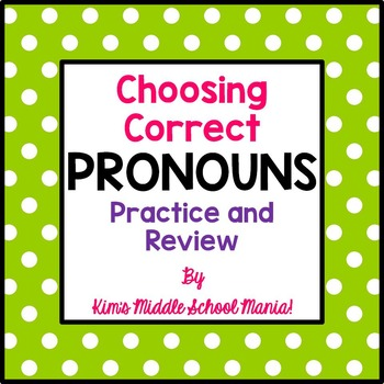 PRONOUNS Practice and Review