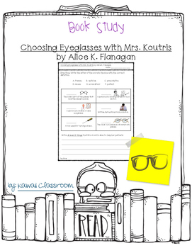 Choosing Eyeglasses with Mrs. Koutris: Vocab. and Comprehension {Level I}