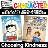 Choosing Kindness - Character Education | Social Emotional Learning SEL