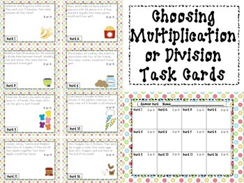 Choosing Multiplication or Division