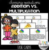 Choosing Operations: Addition or Multiplication Task Cards