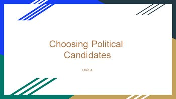 Choosing Political Candidates PowerPoint, Guided Notes, and Completed Notes