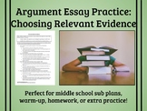 Choosing Relevant Evidence: Argument Essay Practice: