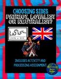 Choosing Sides: Patriot, Loyalist, or Neutralist?