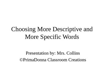 Choosing Specific & Descriptive Language for Writing