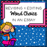 Revising and Editing for Word Choice