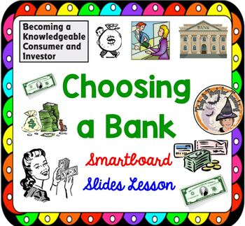 Choosing a Bank Financial Literacy Smartboard with Activit