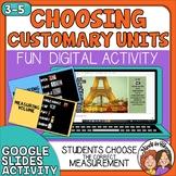 Choosing a Customary Unit of Measurement - Digital Google