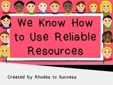 Choosing the Correct Reliable Resource (Revised)