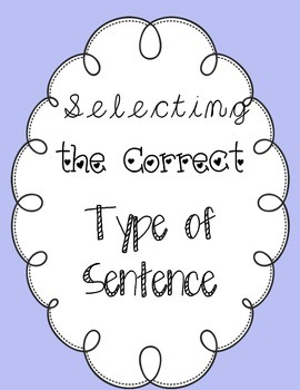Choosing the Correct Type of Sentence