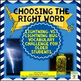 Choosing the Right Word:  Vocabulary for Older Students