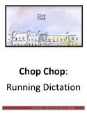 Chop Chop - Running Dictation