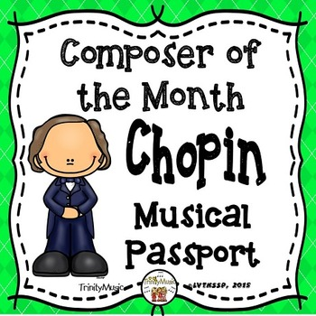 Chopin Musical Passport (Composer of the Month)