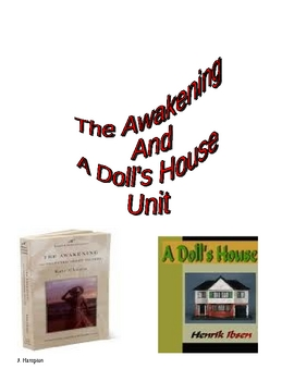 Chopin The Awakening/Ibsen A Doll House 47 page unit!
