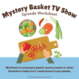 Mystery Basket Cooking Show Episode Worksheet (Culinary, Hospitality)