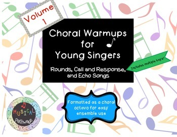 Choral Warmups for Young Singers Volume 1