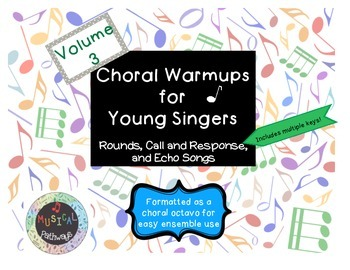 Choral Warmups for Young Singers Volume 3