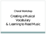 Choral Workshop Powerpoint - Basics of Reading Music