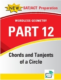 Chords and Tangents of a Circle - 22 pages 122 questions with answer key