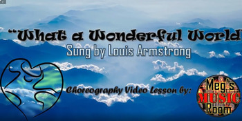 "Choreography Video Lesson ""What a Wonderful World"" Valentines/Black History"