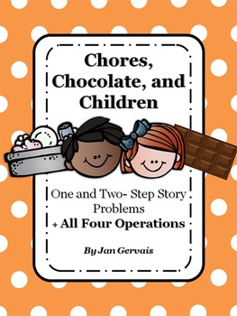 Chores, Chocolate, & Children: One and Two Step Story Prob